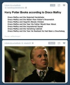The Draco Malfoy series. the year he realized he'd been a douchebag....
