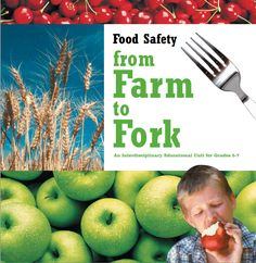 Grades 5-7 Food Safety from California Ag in the Classroom    http://www.learnaboutag.org/foodsafety/pdf/foodsafety.pdf