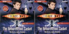 DOCTOR WHO  The Resurrection Casket  Audio Book Read by David Tennant