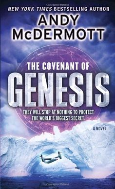 The Covenant of Genesis: A Novel (Nina Wilde and Eddie Chase) by Andy McDermott http://www.amazon.com/dp/0553592963/ref=cm_sw_r_pi_dp_hNZnvb0RQDERH