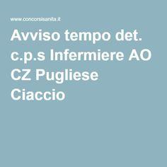 Avviso tempo det. c.p.s Infermiere AO CZ Pugliese Ciaccio