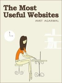 The 101 Most Useful Websites on the Internet by Amit Agarwal #Websites #Webb_Apps #Amit_Agarwal