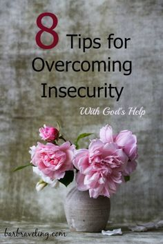 Do you struggle with insecurity? In this post we'll talk about 8 things we can do to overcome insecurity with God's help.