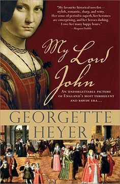 My Lord John- Georgette Heyers Last & unfinished book He was so parched with thirst they had to give him drink before he could do more than open and shut his mouth soundlessly. When he did speak he told his tidings in a hoarse croak: Father had landed at Ravenspur, in Yorkshire, and had unfurled the banner of Lancaster.