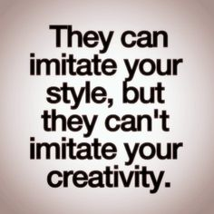 #creativity #style true story you'll never be me