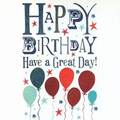 Happy Birthday Wishes for A Man Lovely Happy Birthday Boy Go Happy Birthday Male Friend, Happy Birthday Kind, Birthday Wishes For Men, Birthday Blessings, Birthday Wishes Quotes, Happy Birthday Greetings, Birthday Messages, Boy Birthday, Humor Birthday