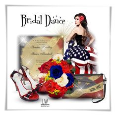"""""""American Patriot Wedding Dance"""" by kashmier ❤ liked on Polyvore featuring art, red, USA and American"""
