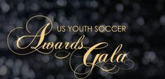 The US Youth Soccer Awards Gala takes place every year to honor members who give their time and efforts to the organization by way of service.