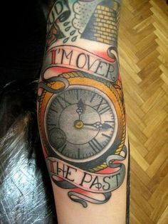 """I'M OVER THE PAST.  Done by Hugo Hab at Good Times Tattoo Parlour - Buenos Aires, Argentina.  Lyrics from New Found Glory song's """"Never Give Up"""""""