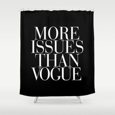 More Issues than Vogue typography curtain by RexLambo