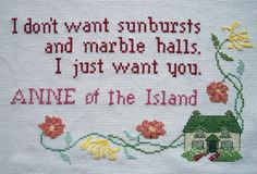Anne of Green Gables Quote Anne of the Island Cross-Stitch Picture Home Decor. €40.00, via Etsy.