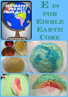 Geography From A to Z~ E is for Edible Earth's Core Project from Teach Beside Me