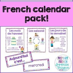 French calendar pack by Primary French Immersion Classroom Expectations Poster, Book Bin Labels, French Colors, Schedule Cards, Core French, Classroom Labels, French Classroom, French Immersion, Back To School Activities