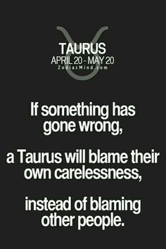 Zodiac Mind - Your source for Zodiac Facts Astrology Taurus, Zodiac Signs Taurus, Zodiac Mind, My Zodiac Sign, Taurus Taurus, Taurus Quotes, Zodiac Quotes, Zodiac Facts, Taurus Personality