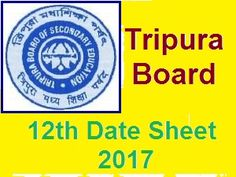 Tripura TBSE 12th Date Sheet 2017 :TBSE 12th Exam Routine 2017: Check TBSE 12th Date Sheet 2017 at http://tbse.in/new/welcome.html