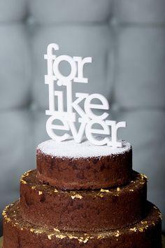 THE ORIGINAL for like ever acrylic wedding cake topper