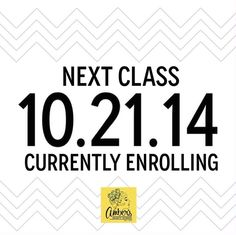 Currently Enrolling for October 2014 Class