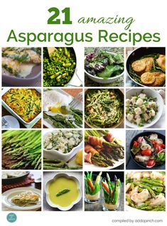 21 Amazing Asparagus Recipes - Asparagus recipes make a delicious addition to any meal. So vibrant, fresh and packed full of flavor, they are always a favorite. You are sure to find a great way to incorporate asparagus into your meal planning with this collection of 21 amazing asparagus recipes!  //addapinch.com