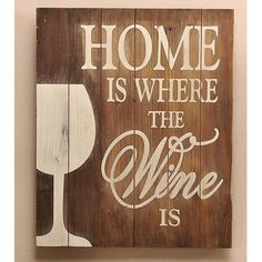 Teds Wood Working - Home is Where Wine Textual Art on Wood More Get A Lifetime Of Project Ideas & Inspiration! Wine Theme Kitchen, Kitchen Themes, Kitchen Decor, Kitchen Vinyl, Funny Kitchen, Cork, Stencils, Decoration Entree, Wine House