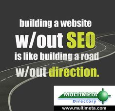 Building a website without #SEO is like building a road without direction.