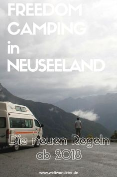 Freedom Camping rules: this will change in New Zealand from 2018 .-Freedom Camping Regeln: das ändert sich ab 2018 in Neuseeland New Zealand North, Visit New Zealand, Camping Rules, Family Camping, Camping Gear, London Eye, Koh Lanta Thailand, Van Life Blog, Freedom Travel