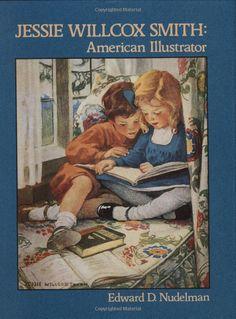 Jessie Willcox Smith: American Illustrator: Edward Nudelman,Jessie Smith: 9780882897868: Amazon.com: Books