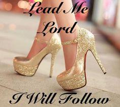 Christian Shoes, Christian Women, Walk By Faith, Faith In God, Religious Quotes, Spiritual Quotes, Bible Verses Quotes, Faith Quotes, Heels Quotes