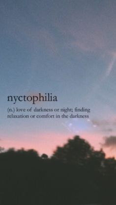 Nyctophilia: love of darkness or night; finding comfort in the darkness Unusual Words, Weird Words, Rare Words, Unique Words, Cool Words, Unusual English Words, Fancy Words, Big Words, Deep Words