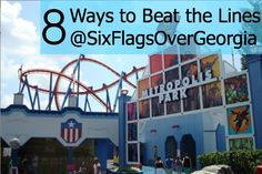 8 Ways to Beat the Lines at Six Flags Over Georgia via @Sue Rodman @Field Trips with Sue