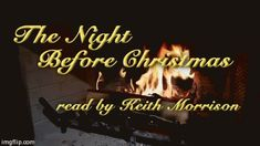 """The holidays belong to Keith, who recorded the single greatest reading of the """"The Night Before Christmas"""" EVER. 