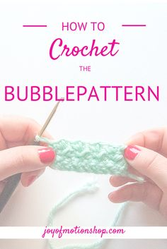 """Part 1 of the HOW TO'S: a blog guide to Joy of Motions Favorite Stitches! Today I'm sharing how to crochet the """"Bubblepattern"""" with you! Easy but lovely!"""