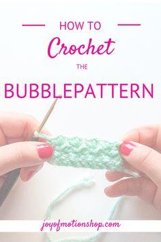 """handmade or crochet pattern HOW TO: Crochet the """"Bubblepattern"""" http://joyofmotion.no/blog/crochet-bubblepattern/ #basiccrochet #bubblepattern #crochetstitch #easycrochet #easycrochetpatterns #learncrochet #learntocrochet #thehowto's"""