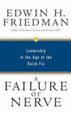A Failure of Nerve: Leadership in the Age of the Quick Fix by Edwin H. Friedman,http://www.amazon.com/dp/159627042X/ref=cm_sw_r_pi_dp_2hL-sb1N4ZCF5141