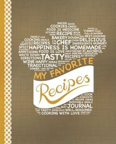 My Favorite Recipes: Blank Recipe Book to Write In: Collect the Recipes You Love in Your Own Custom Cookbook, (100-Recipe Journal and…