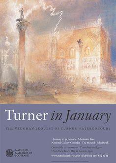 EDINBURGH: Scottish National Gallery: Turner in January. To 31st Jan http://www.nationalgalleries.org/whatson/exhibitions/turner-in-january-2013