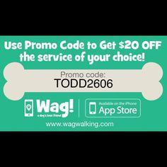 "FREE $20 PROMO CODE (Wag! Dog Walking) Use promo code ""TODD2606"" when signing up for Wag! Wag is a dog walking app that is essentially the Uber of dog walking! Schedule walks ASAP or whenever for a certified and background checked professional dog walker! Use this $20 promo code to use towards dog walking, sitting or boarding!! Download Wag! Today! Wag! Accessories"
