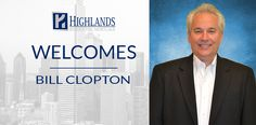 Welcome Bill Clopton to the Highlands Family – Highlands Residential Mortgage