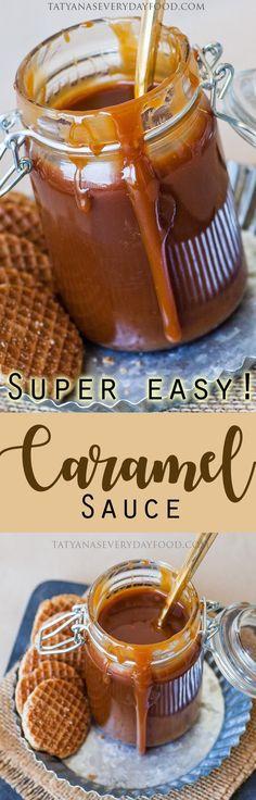 Home-Made Caramel Sauce - Tatyanas Everyday Food