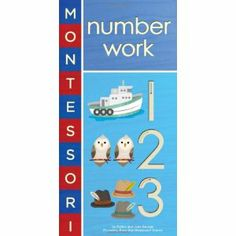 Montessori: Number Work by Bobby George and June George Available from Amazon.ca