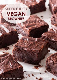 The Ultimate Fudgy Vegan Chocolate Brownies - The Loopy Whisk Delicious Vegan Recipes, Vegan Sweets, Healthy Dessert Recipes, Vegan Desserts, Baking Recipes, Baking Ideas, Free Recipes, Dairy Free Cheesecake, Dairy Free Brownies