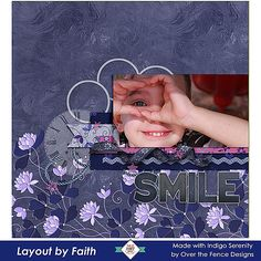 #OvertheFenceDesigns - Indigo Serenity On sale thru Jan 25th.   #digitalscrapbookingstudio #digitalscrapbooking #CTHS Faith is sharing a cute photo of her little guy posing for the camera.  Love his smile and how Faith used the background paper and elements to highlight the photo