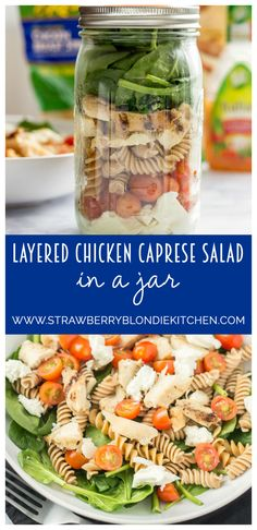 Enjoy this Layered Chicken Caprese Salad in a Jar recipe! This pasta on a bed of spinach makes a delicious meal! It's an easy idea to create the night before. Layer the ingredients and top with your favorite salad dressing!