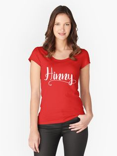 #Hinny #Newcastle #Geordie dialect women's fitted scooped neck t-shirt, also available in many more styles of #hoodies and #tshirts #redbubble #slang #dialect