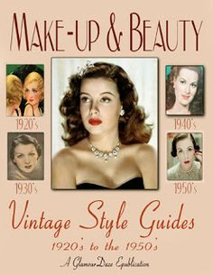 Vintage Hairstyles vintage makeup guide - fashion makeup and beauty guide. Get the perfect eye make-up look Vintage Makeup, 1930s Makeup, Vintage Beauty, Retro Makeup, Glamour Makeup, Beauty Makeup, 1920s Makeup Tutorial, Retro Updo, Makeup History