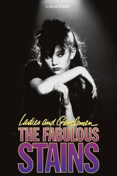 Ladies and Gentlemen, the Fabulous Stains (1982)