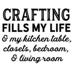 Silhouette Design Store: Crafting Fill My Life Futurama, Craft Room Signs, Adventure Time, Craft Quotes, Creativity Quotes, Funny Tattoos, Craft Corner, Cricut Creations, Craft Room Storage