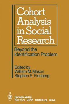 Cohort Analysis in Social Research: Beyond the Identification Problem
