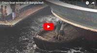 MFS VIRAL VIDS-2 | Crazy boat terminal in Bangladesh