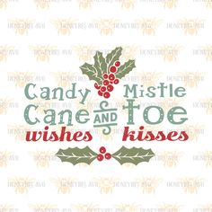 Candy Cane Wishes and Mistletoe Kisses svg Christmas svg Christmas decor svg Holiday decor svg Silhouette svg Cricut svg Christmas gift svg by HoneybeeSVG on Etsy