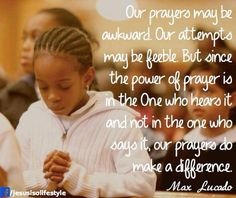Power of prayer in One Who hears